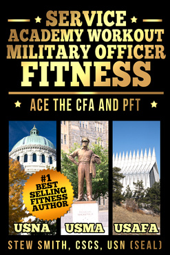 Service Academy CFA - Candidate Fitness Assessment - Stew Smith